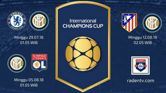 Jadwal Inter Milan ICC 2018
