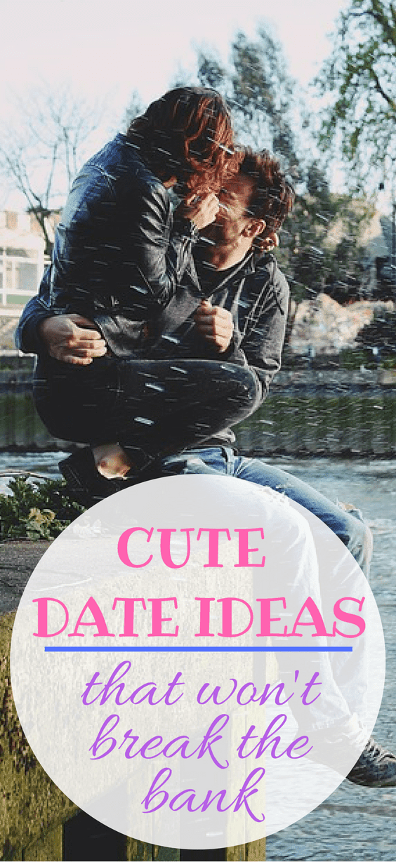 45 Cute Date Ideas That Won't Break The Bank