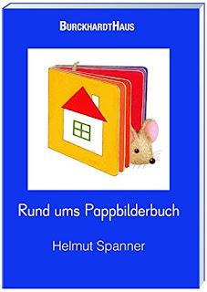 Cover von Helmut Spanner - Rund ums Pappbilderbuch