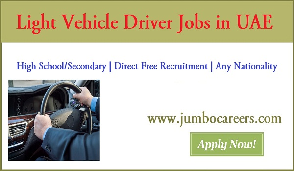 10th pass jobs in UAE for light vehicle driver jobs, Show all vacancies in UAE,