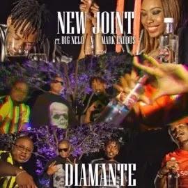 BAIXAR MP3    New Joint - Diamante (Feat. Big Nelo & Mark Exodus) (2018) [Novidades Só Aqui]
