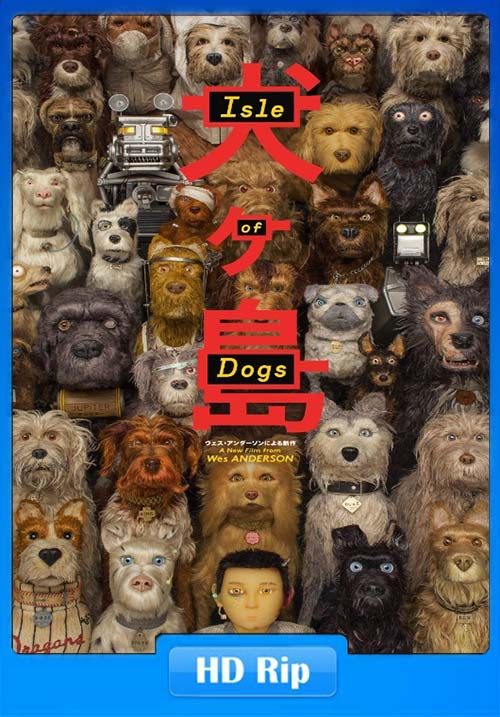 Isle of Dogs 2018 Hindi Dubbed 720p BDRip x264 | 480p 300MB | 100MB HEVC