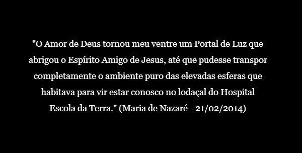 Jesus retorna como Mensageiro do Pai (Maria de Nazaré)