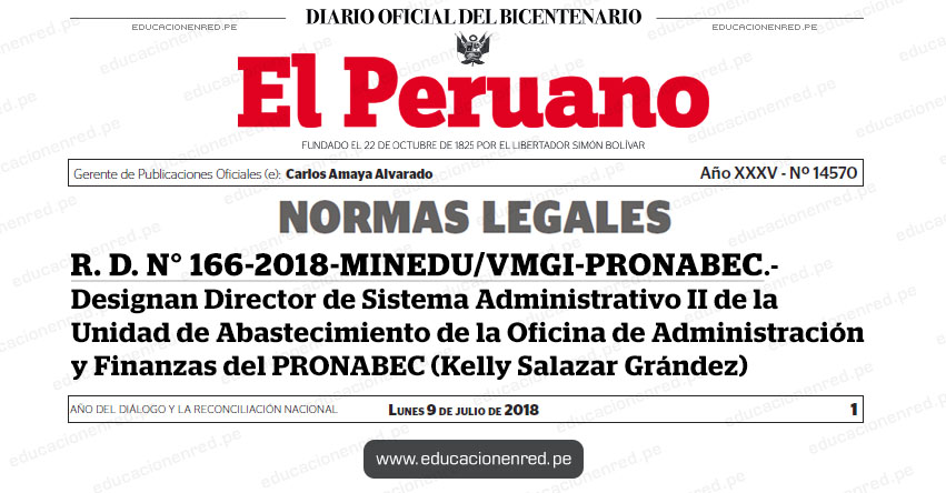 R. D. N° 166-2018-MINEDU/VMGI-PRONABEC - Designan Director de Sistema Administrativo II de la Unidad de Abastecimiento de la Oficina de Administración y Finanzas del PRONABEC (Kelly Salazar Grández) www.pronabec.gob.pe