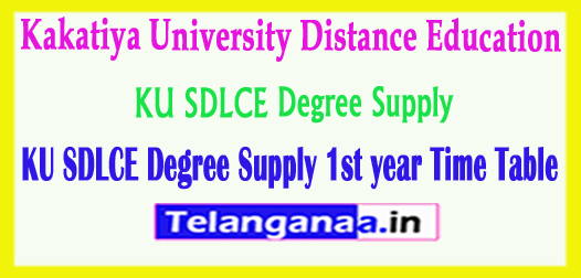 KU SDLCE Degree 1st year Supply Time Table 2018