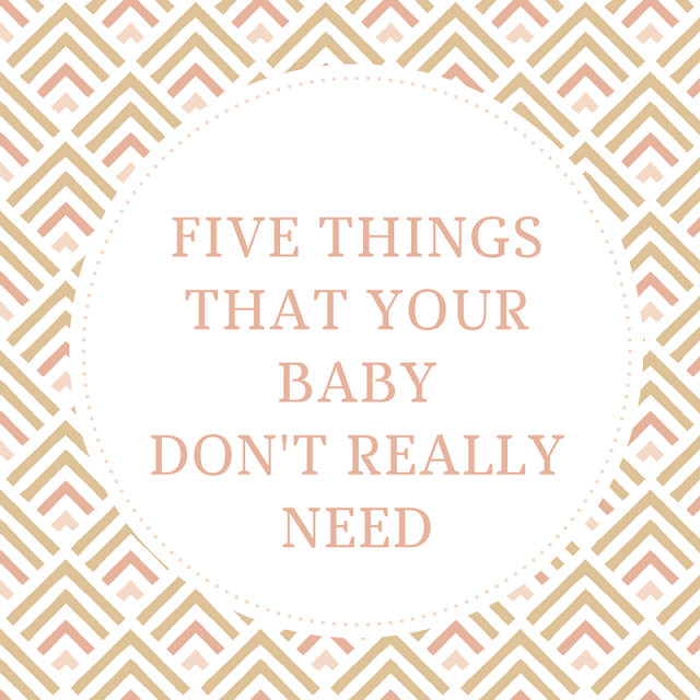 Five Things That Your Baby Don't Really Need