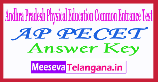 Andhra Pradesh Physical EducationCommon EntranceTestAP PECETAnswer Key2018
