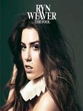 Ryn Weaver-The Fool 2015
