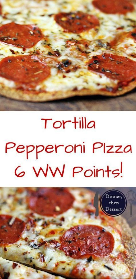 TORTILLA PEPPERONI PIZZA (ONLY 6 WW POINTS!)