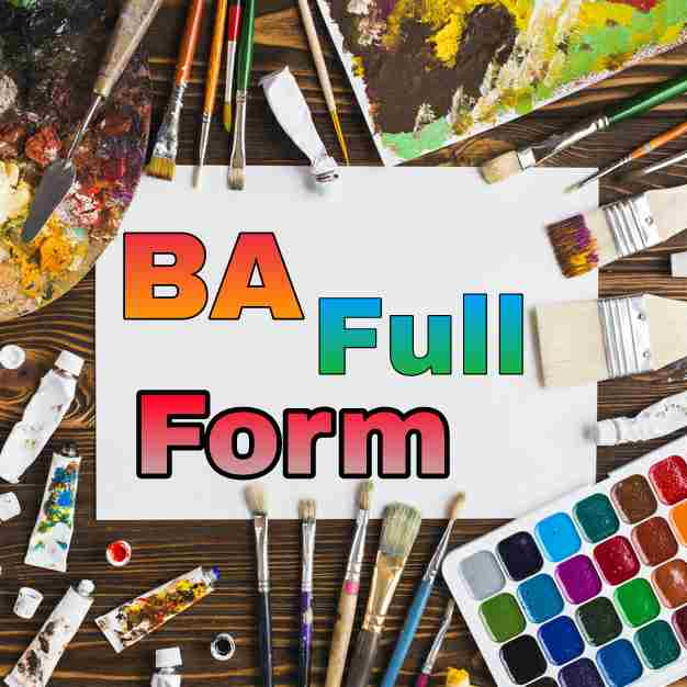 BA Full Form + b.a full form in hindi