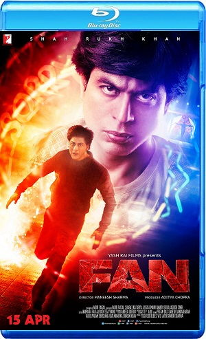 Fan 2016 BRRip BluRay Single Link, Direct Download Fan 2016 BRRip 720p, Fan 2016 BluRay 720p