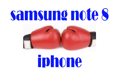 Samsune note 8 and iphone
