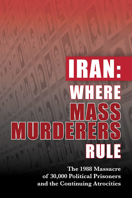Iran: Where Mass Murderers Rule