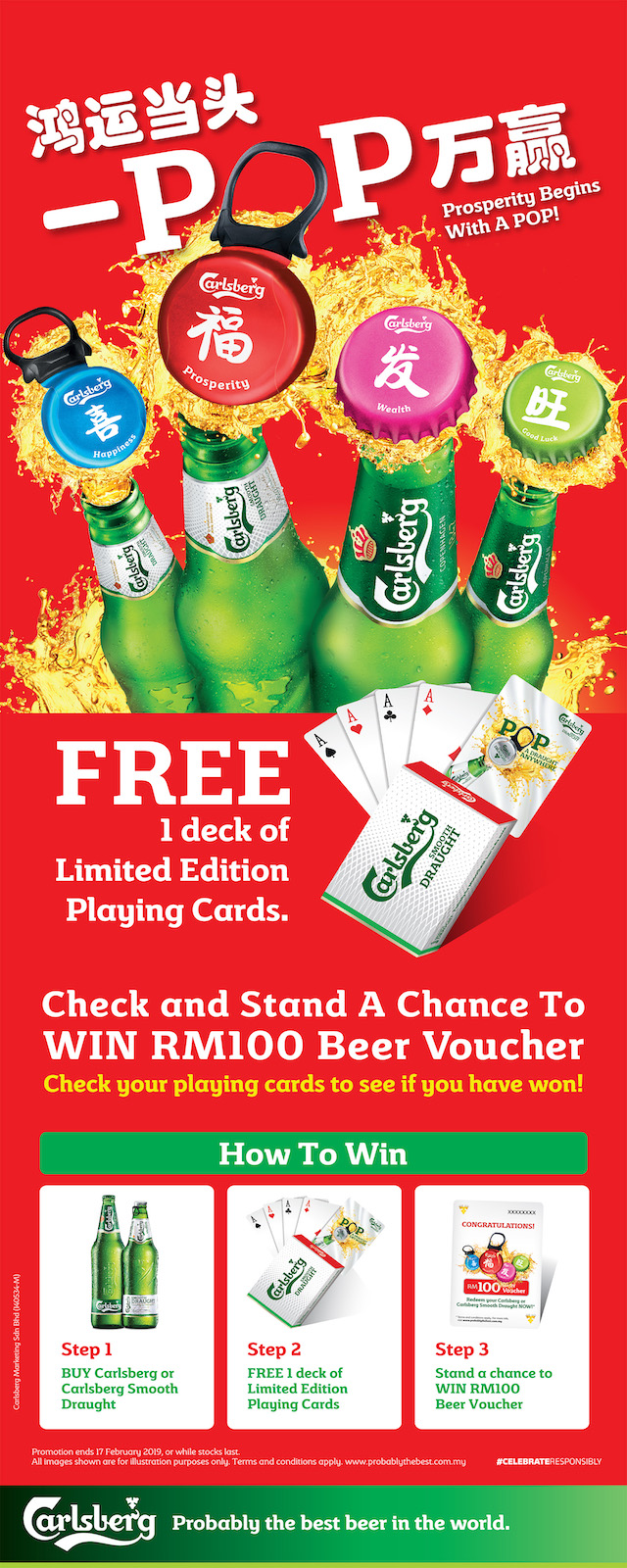 """Prosperity Begins With A POP!"" at bistros, restaurants and pubs when you enjoy Carlsberg or Carlsberg Smooth Draught and get a deck of playing cards. Check the deck to see if you've won a RM100 beer voucher!"