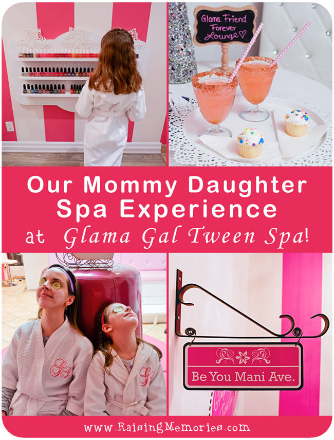 Mommy Daughter Spa in Ontario Glama Gals Blog Review