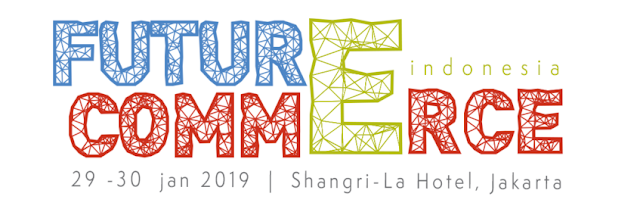 Future Commerce 29-30 Januari 2019