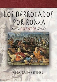 http://dstoria.com/los-derrotados-por-roma-cuentos/