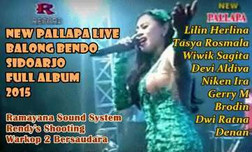 Download new Pallapa Live Balong Bendo Sidoarjo 2015 Full Album