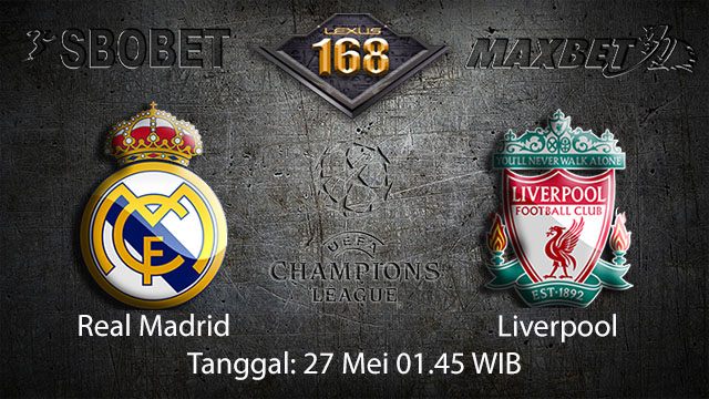 BOLA88 - PREDIKSI TARUHAN BOLA REAL MADRID VS LIVERPOOL 27 MEI 2018 ( UEFA CHAMPIONS LEAGUE )