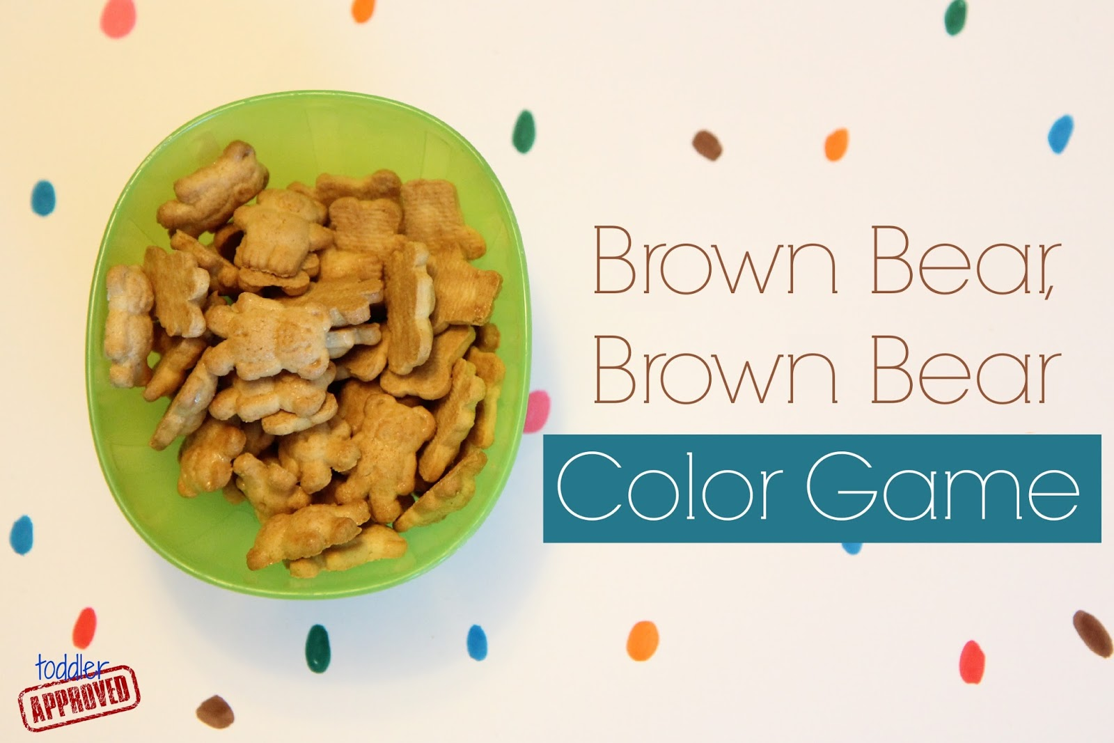 Toddler Approved Brown Bear Brown Bear Color Game For