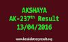 AKSHAYA AK 237 Lottery Result 13-4-2016