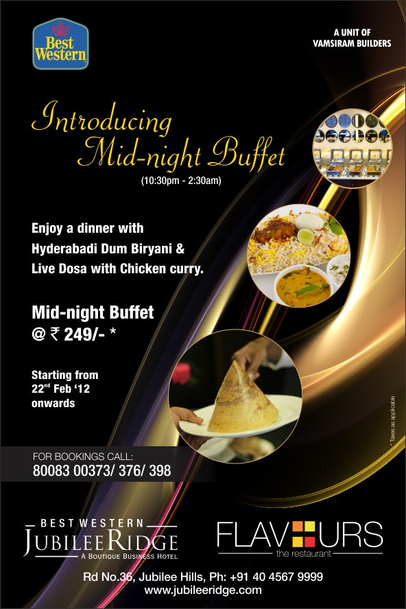 Mid Night Buffet at Best Western Jubilee Ridge Hotel - Hyderabad