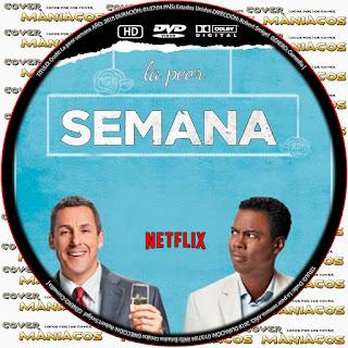 GALLETA [NETFLIX] the week of - LA PEOR SEMANA 2018 [COVER DVD]