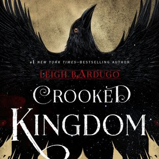 CROOKED KINGDOM (Six of Crows #2) - by Leigh Bardugo