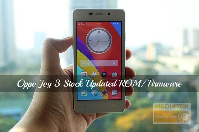 [A11W] OPPO Joy 3 Official Updated Stock ROM