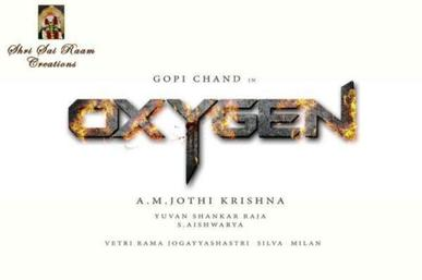 Telugu movie Oxygen (2016) full star cast and crew wiki, Gopichand, Raashi Khanna, Anu Emmanuel and Jagapati Babu, release date, poster, Trailer, Songs list, actress, actors name, first look Pics, wallpaper