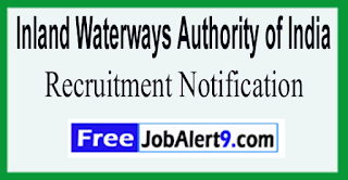 IWAI Inland Waterways Authority of India Recruitment Notification 2017 Last Date 31-07-2017