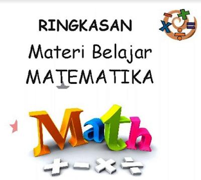Download Ringkasan Materi Matematika SD Ujian Sekolah Lengkap