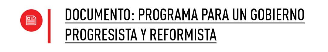 Programa para un Gobierno Progresista y Reformista