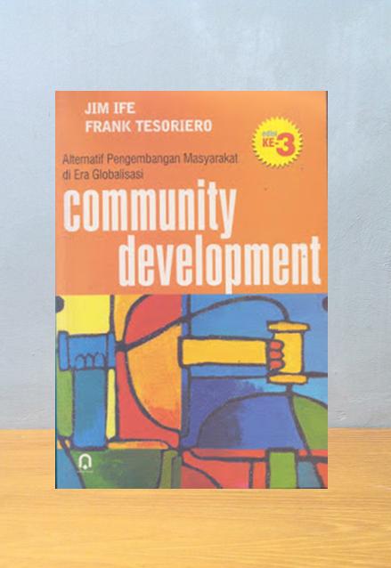 COMMUNITY DEVELOPMENT, Jim Ife & Frank Tesoriero