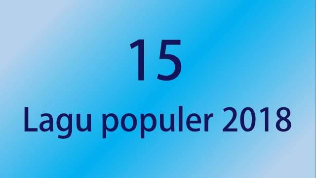 lagu populer 2018