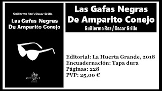 http://www.elbuhoentrelibros.com/2018/05/gafas-negras-de-amparito-conejo-guillermo-roz.html