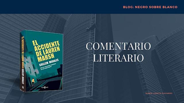 Comentario Literario: El accidente de Lauren Marsh. Blog Negro sobre Blanco. María Loreto Navarro