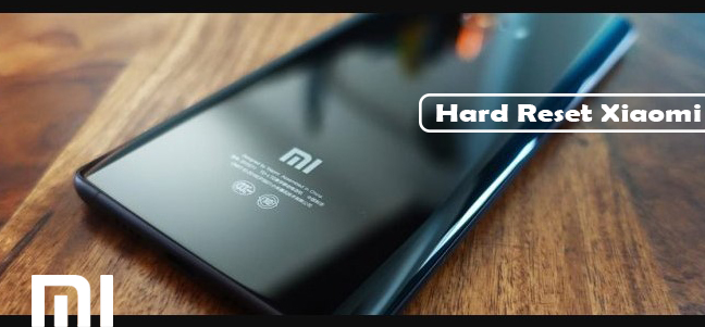 Cara Hard Reset Android Xiaomi