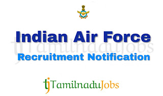 Indian Air Force Recruitment notification of 2019, govt jobs for 12th pass, govt jobs for diploma,