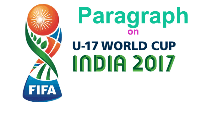 Paragraph on 'Fifa U-17 World Cup Football' for Madhyamik | Higher Secondary - 2018