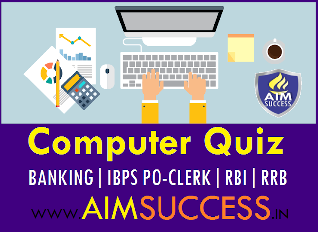 Computer MCQs for RRB PO/Clerk Mains 2018: Sep 26
