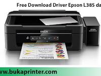 Free Download Driver Epson L385 dan Scanner