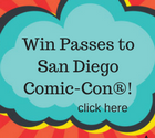 Win a 2017 Ultimate San Diego Comic-Con Experience