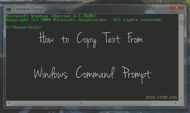 Copy Text From CMD