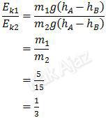 Perbandingan energi kinetik benda pertama dan kedua di titik B sama dengan perbandingan massa kedua benda