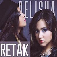 Lirik Lagu Delisha Retak