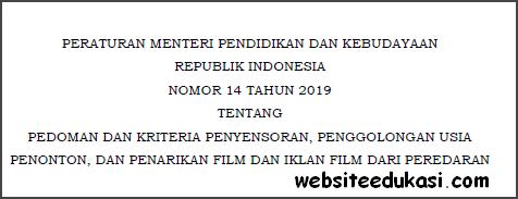 Permendikbud Nomor 14 Tahun 2019 tentang Pedoman dan Kriteria Penyensoran Film