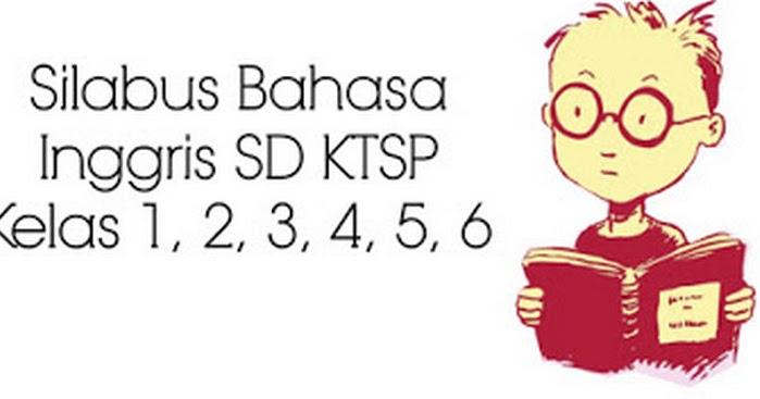 Download Silabus Bahasa Inggris SD KTSP Kelas 1, 2, 3, 4 ...