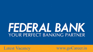 Notification of Federal Bank Recruitment 2017 for Officer Grade and Clerical, Federal Bank Recruitment 2017