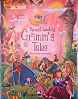 The Most Beautiful Grimm's Tales